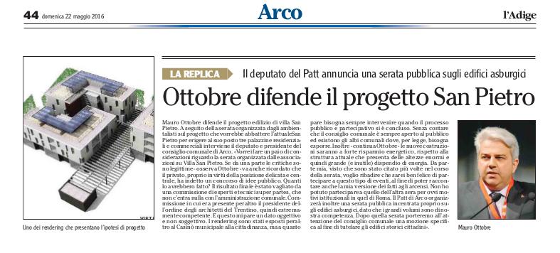 2016 05 22 l'Adige - Arco, Villa S Pietro, Ottobre difende il progetto